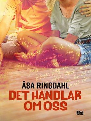 cover image of Det handlar om oss