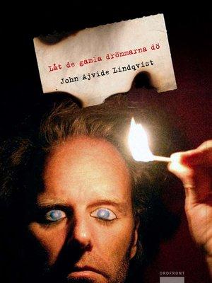 cover image of Låt de gamla drömmarna dö