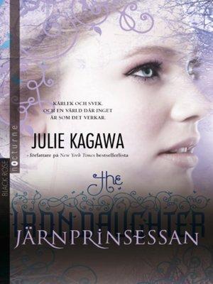 cover image of Järnprinsessan