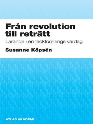 cover image of Från revolution till reträtt