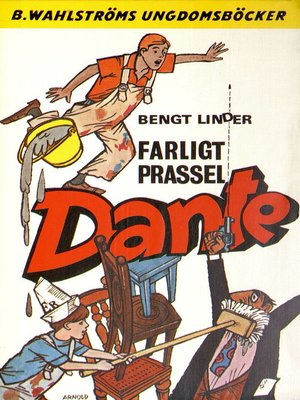 cover image of Dante 6--Farligt prassel, Dante!
