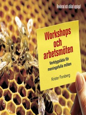 cover image of Workshops och arbetsmöten