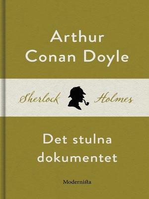 cover image of Det stulna dokumentet (En Sherlock Holmes-novell)