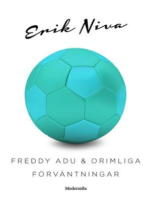 cover image of Freddy Adu & orimliga förväntningar