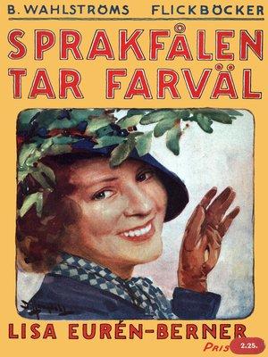 cover image of Fröken Sprakfåle 7--Sprakfålen tar farväl