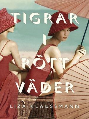 cover image of Tigrar i rött väder