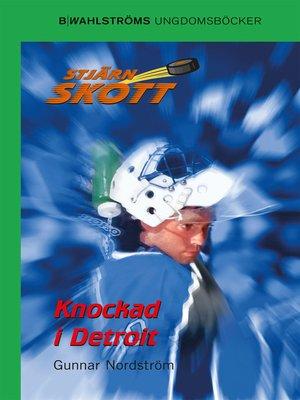 cover image of Stjärnskott 12--Knockad i Detroit