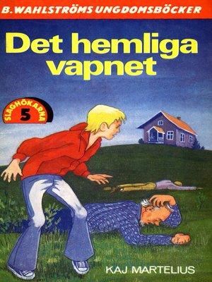 cover image of Slaghökarna 5--Det hemliga vapnet