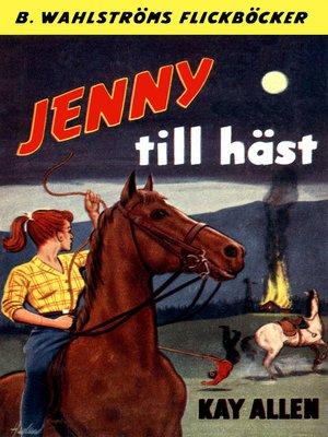 cover image of Jenny 2--Jenny till häst