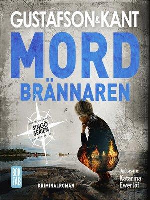 cover image of Mordbrännaren
