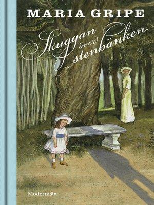 cover image of Skuggan över stenbänken (Skuggserien, del 1)