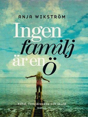 cover image of Ingen familj är en ö