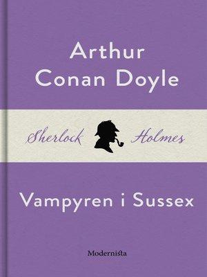 cover image of Vampyren i Sussex (En Sherlock Holmes-novell)