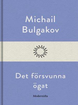 cover image of Det försvunna ögat