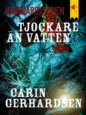 cover image of Tjockare än vatten
