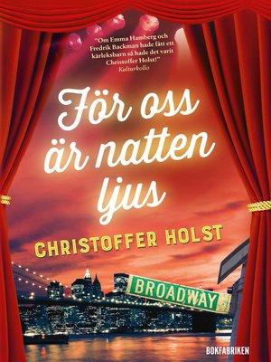 cover image of För oss är natten ljus