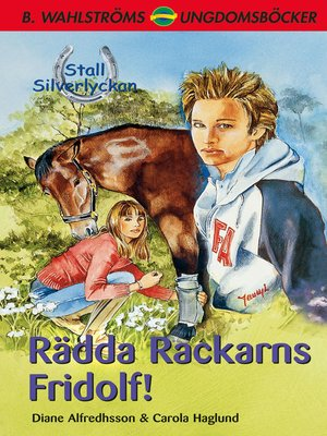 cover image of Stall Silverlyckan del 3--Rädda Rackarns Fridolf