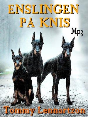cover image of Enslingen på Knis