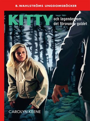 cover image of Kitty och legenden om det försvunna guldet