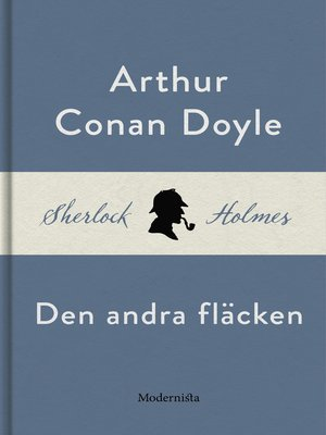 cover image of Den andra fläcken (En Sherlock Holmes-novell)