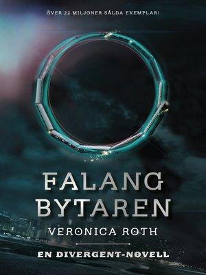 cover image of Falangbytaren (En Divergent-novell)