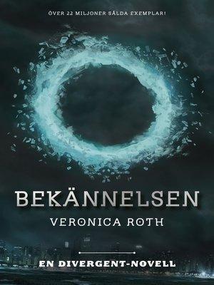cover image of Bekännelsen (En Divergent-novell)