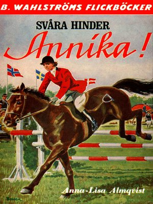 cover image of Annika 6--Svåra hinder, Annika!