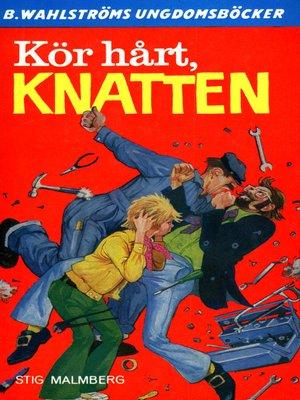 cover image of Knatten 14--Kör hårt, Knatten!