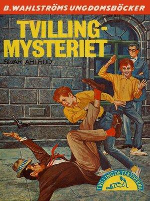 cover image of Tvillingdetektiverna 33--Tvilling-mysteriet