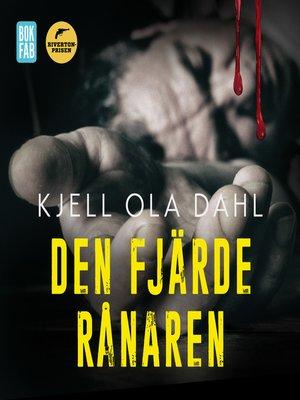 cover image of Den fjärde rånaren