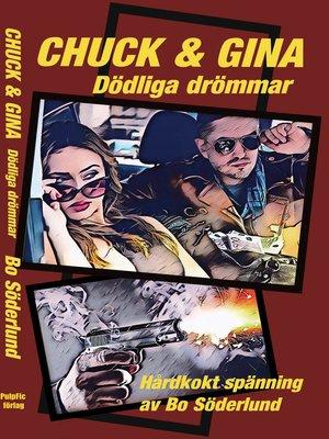 cover image of Chuck & Gina--dödliga drömmar