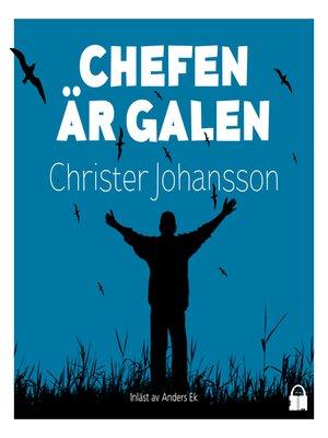 cover image of Chefen är galen
