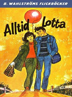 cover image of Lotta 39--Alltid Lotta