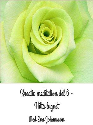 cover image of Kreativ meditation del 6