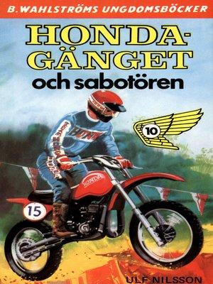 cover image of Honda-gänget 10--Honda-gänget och sabotören