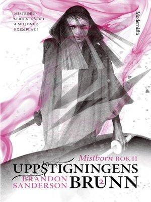 cover image of Mistborn. Uppstigningens brunn. Del 2