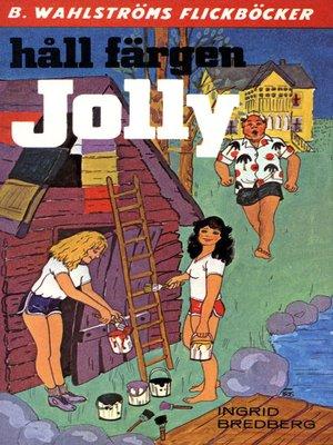 cover image of Jolly 16--Håll färgen, Jolly