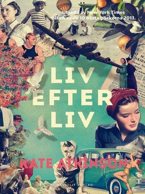 cover image of Liv efter liv