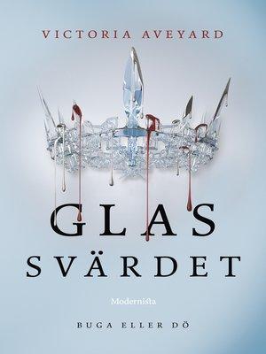 cover image of Glassvärdet (Andra boken i Röd drottning-serien)