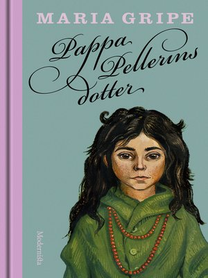 cover image of Pappa Pellerins dotter