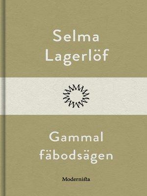 cover image of Gammal fäbodsägen