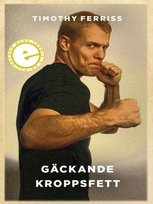 cover image of Gäckande kroppsfett