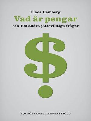 cover image of Vad är pengar och 100 andra jätteviktiga frågor