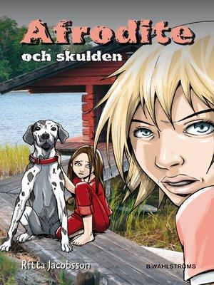 cover image of Afrodite och skulden