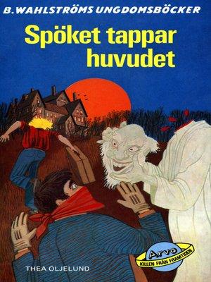 cover image of Arvo, killen från framtiden 3--Spöket tappar huvudet