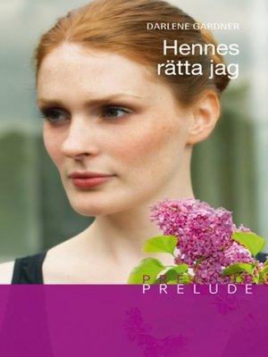 cover image of Hennes rätta jag