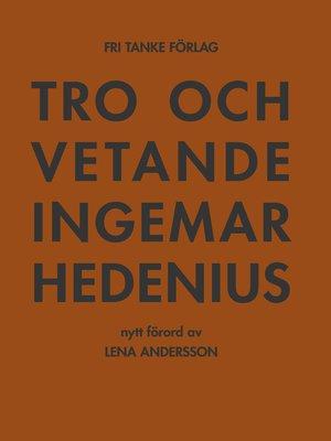 cover image of Tro och vetande