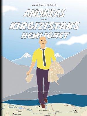 cover image of Andreas och Kirgizistans hemlighet