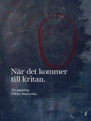 cover image of När det kommer till kritan
