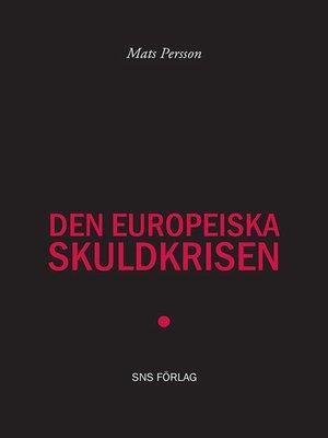 cover image of Den europeiska skuldkrisen